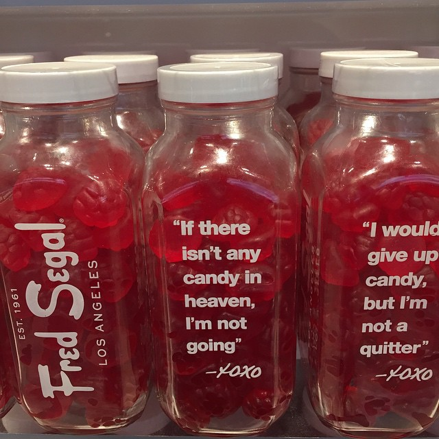 Love the #brand of #FredSegal. How about these #quotes on the #candy? Might be unhealthy but good fun! #marketing #notserious #fun