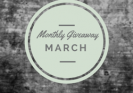 MONTHLY GIVEAWAY MARCH 250px