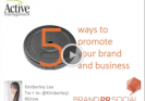 5 Ways To Promote Your Brand And Business