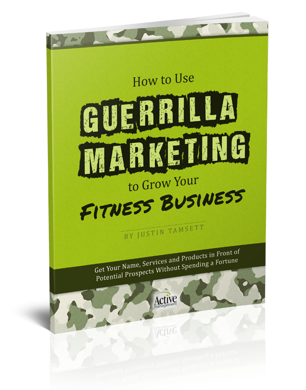 How To Use Guerrilla Marketing In Your Fitness Business
