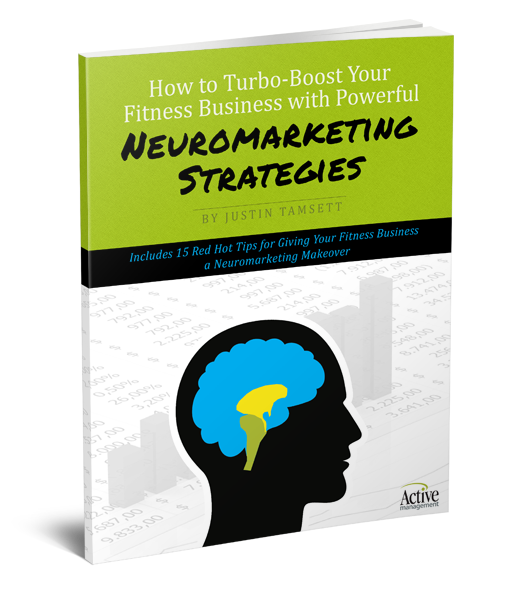 How To Turbo-Boost Your Fitness Business with Powerful Neuromarketing Strategies