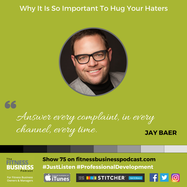 top tips from jay baer on the fitness business podcast