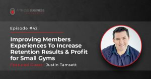 Improving Members Experiences To Increase Rention Results and Profit for Small Gyms - 42