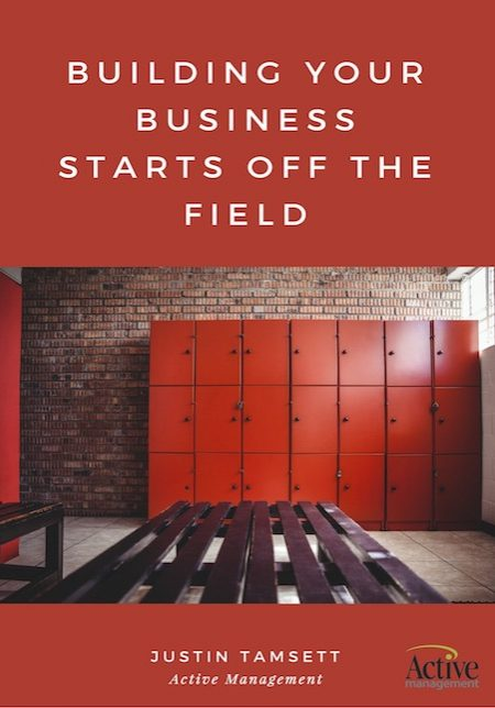 Building Your Business Starts Off The Field